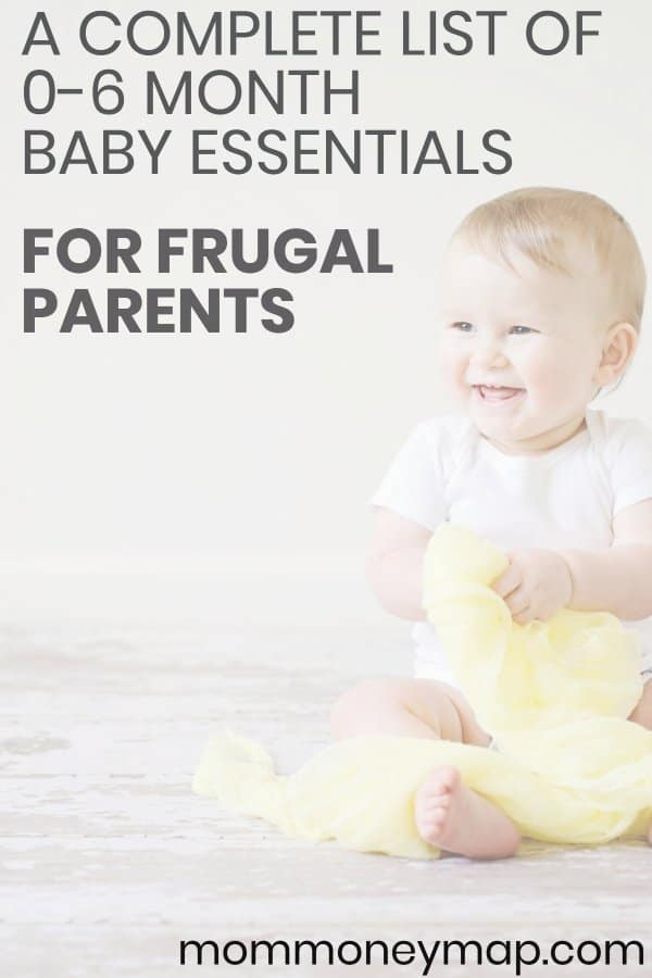 0-3 and 3-6 Month Baby Essentials for Frugal Parents