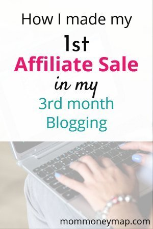 How I made my 1st affiliate sale in my 3rd month blogging