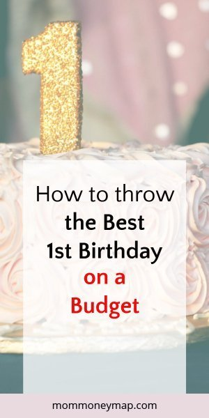 How to throw the best 1st birthday on a budget: 11 tips you need to know