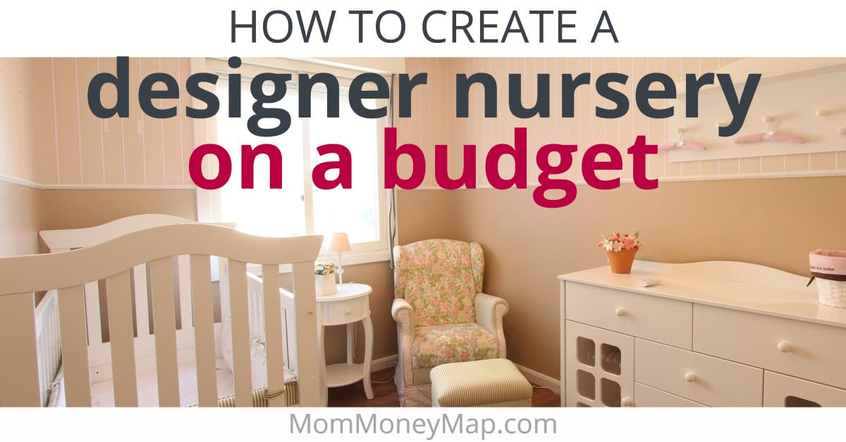 Nursery Ideas On A Budget 2021 11 Tips To Save Money On Baby S Room